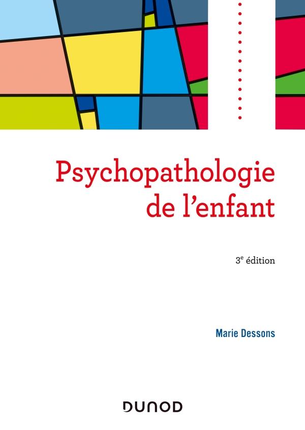 Psychopathologie de l'enfant - 3e éd.