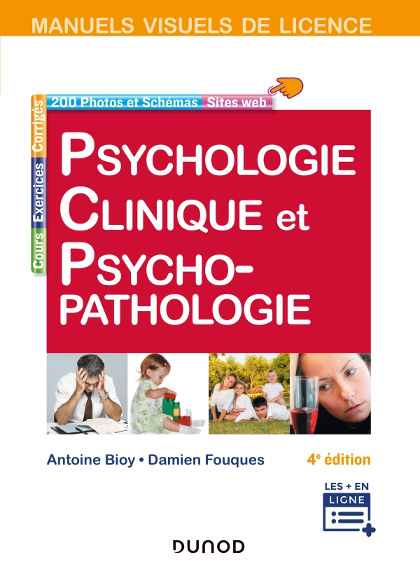 Manuel visuel de psychologie clinique et psychopathologie - 4e éd.