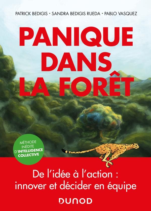 Panique dans la forêt - De l'idée à l'action : innover et décider en équipe
