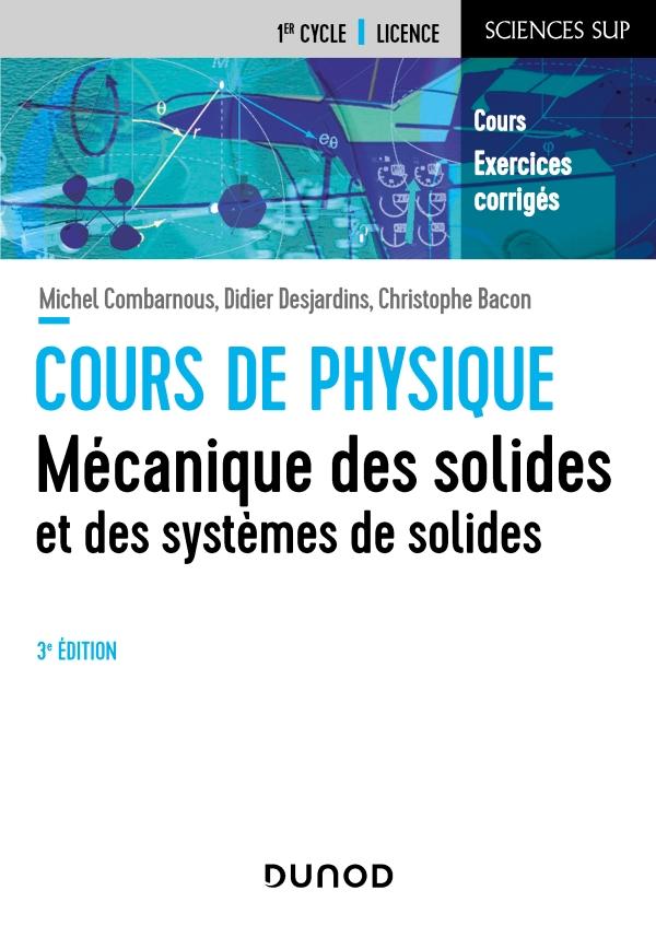 Mécanique des solides et des systèmes des solides - 3e éd