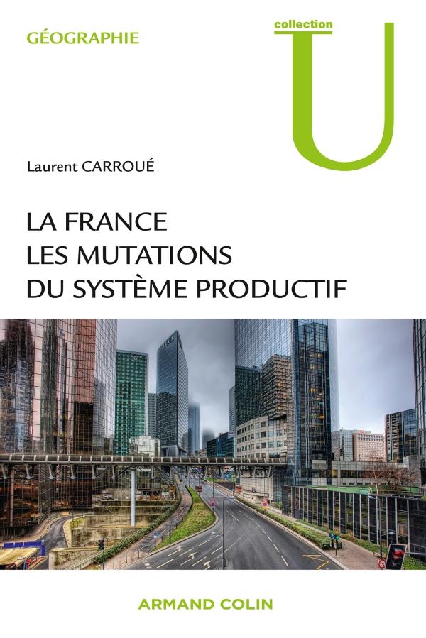 La France : les mutations des systèmes productifs