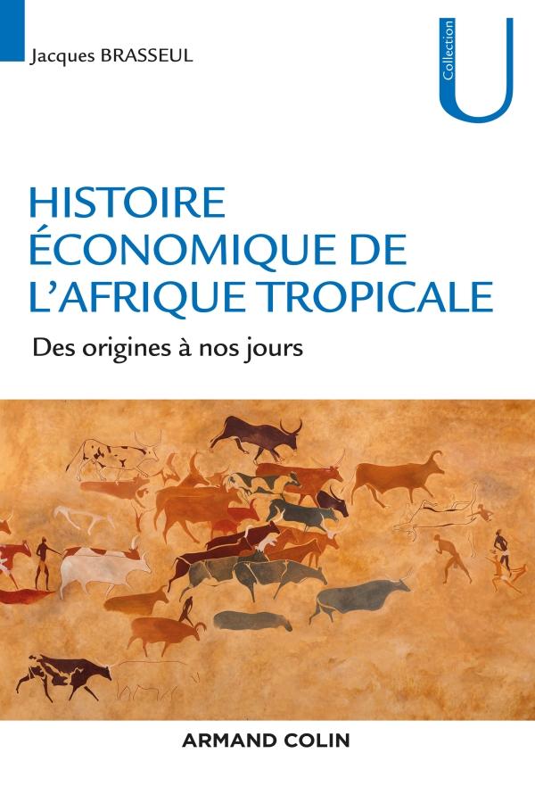 Histoire économique du Sahel. Des empires à la colonisation - Jacques Giri