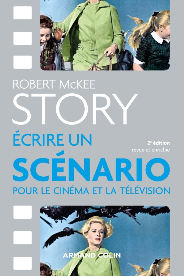 Story Ecrire Un Scenario Pour Le Cinema Et La Television Hachette Fr