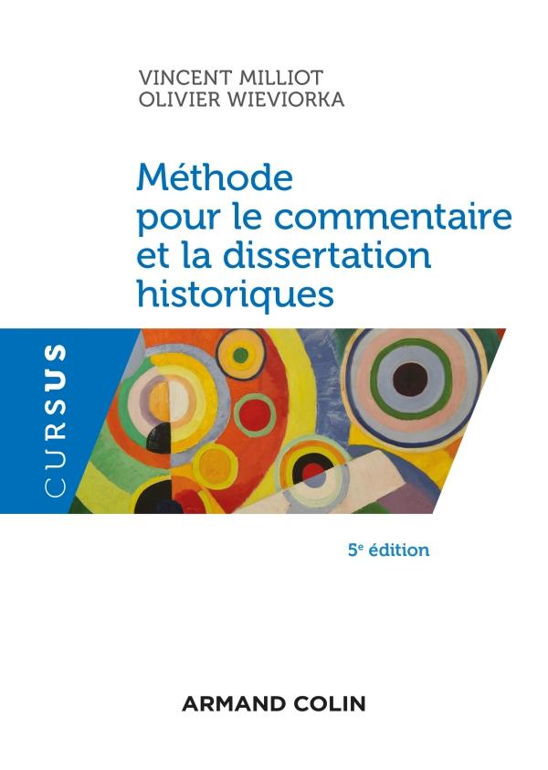 Méthode pour le commentaire et la dissertation historiques - 5e éd.