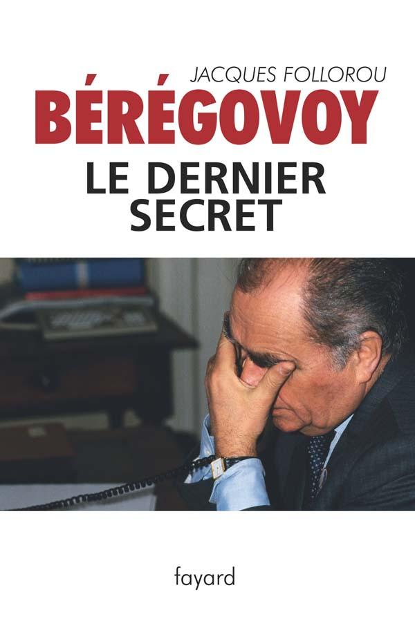 Bérégovoy, le dernier secret