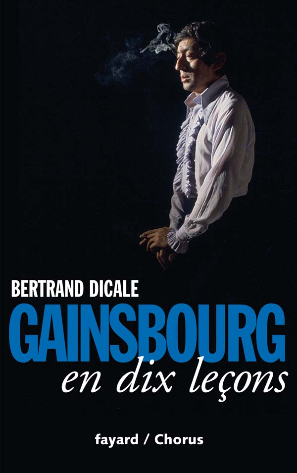 Serge Gainsbourg en dix leçons