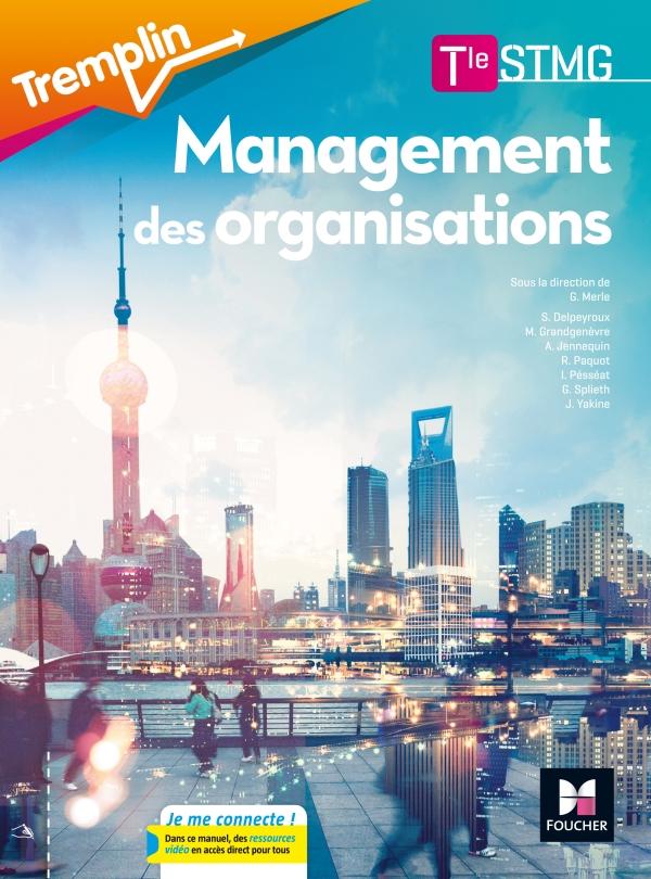 Tremplin - MANAGEMENT DES ORGANISATIONS Tle STMG - Éd. 2017 - Manuel élève
