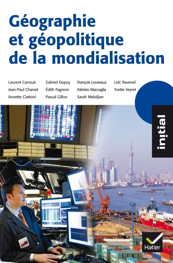 Initial - Géographie et géopolitique de la mondialisation