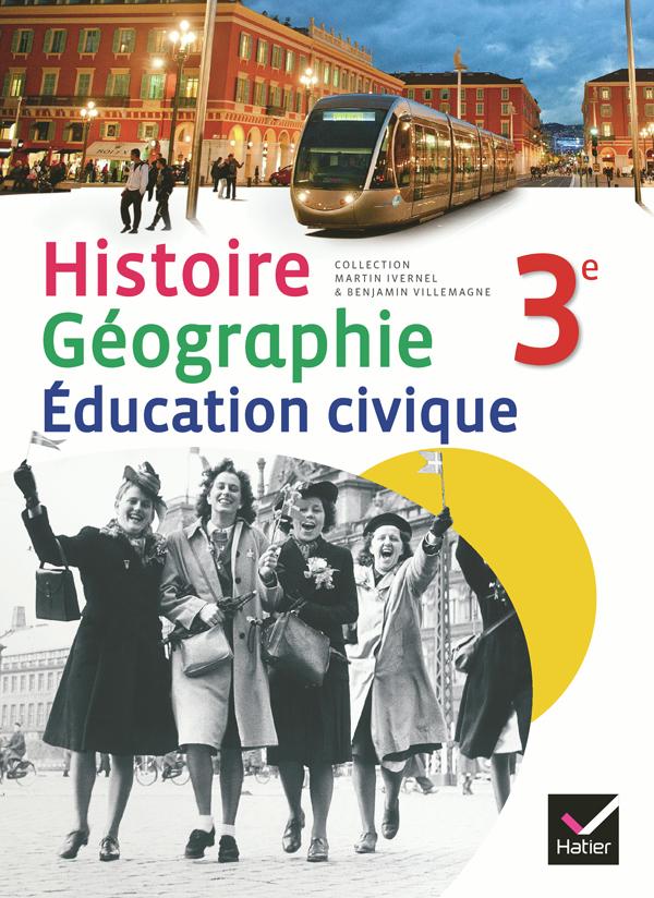Histoire-Géographie Education civique 3e éd. 2012 - Manuel de l'élève (format compact)