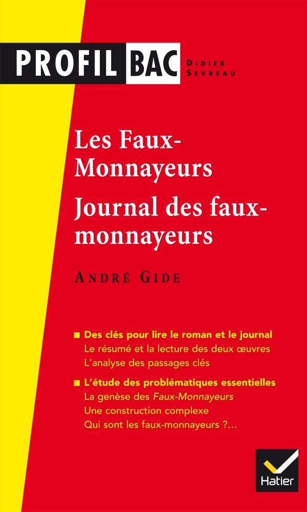 Profil - Gide, Les Faux-monnayeurs, Le Journal des faux-monnayeurs