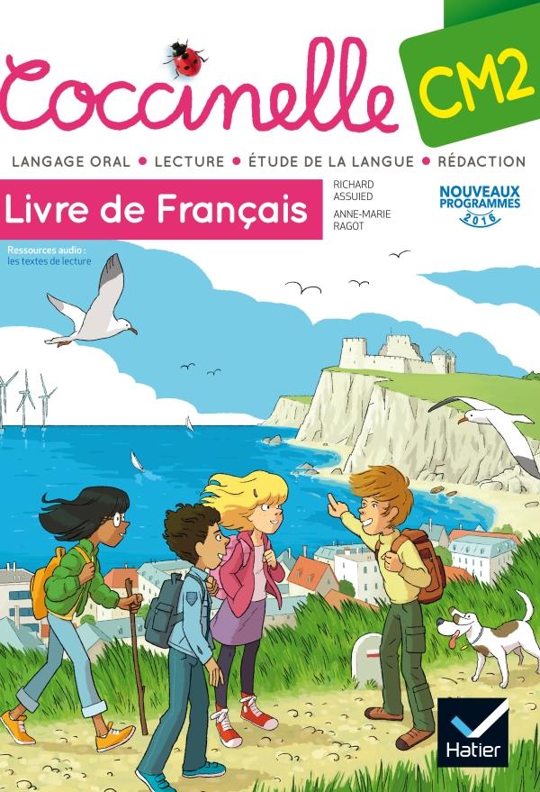 Coccinelle Francais Cm2 Ed 2016 Manuel De L Eleve