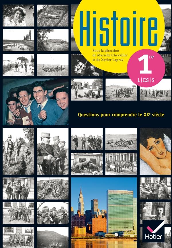 Histoire 1re L/ES/S éd. 2015 - Manuel de l'élève