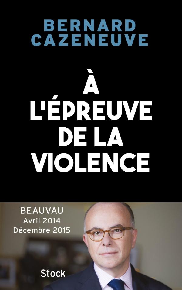 À l'épreuve de la violence. Beauvau 2014-2015