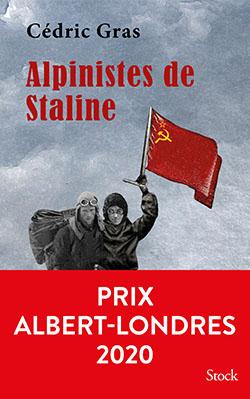Alpinistes de Staline PRIX ALBERT LONDRES
