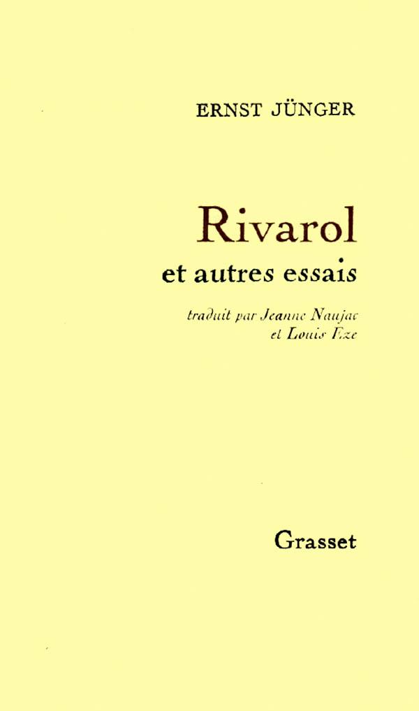 Rivarol et autres essais
