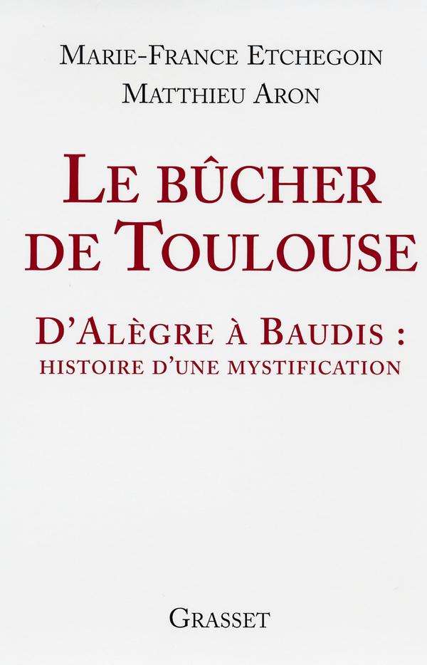 Le bûcher de Toulouse