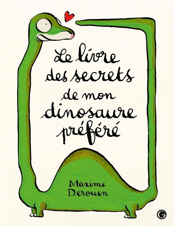 Le livre des secrets de mon dinosaure préféré