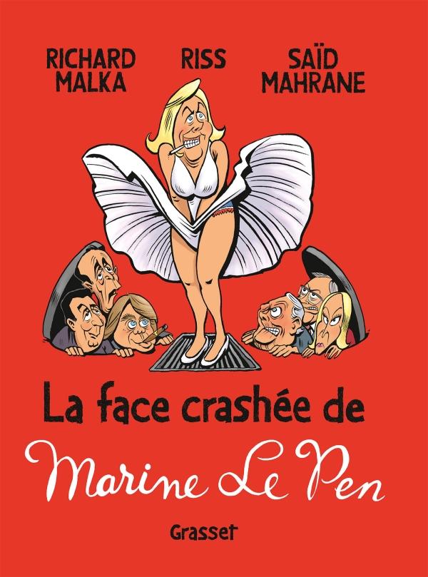 La face crashée de Marine Le Pen