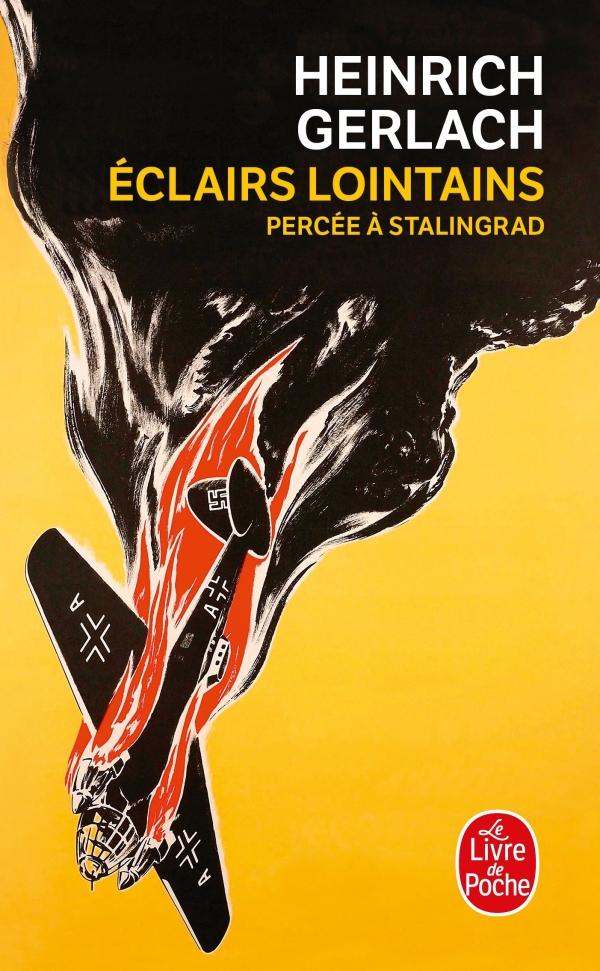 Eclairs lointains - Percée à Stalingrad