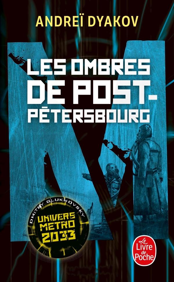 Les Ombres de Post-Pétersbourg