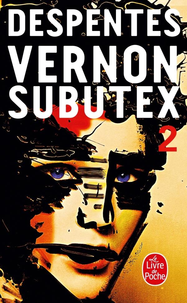 Vernon Subutex (Tome 2)