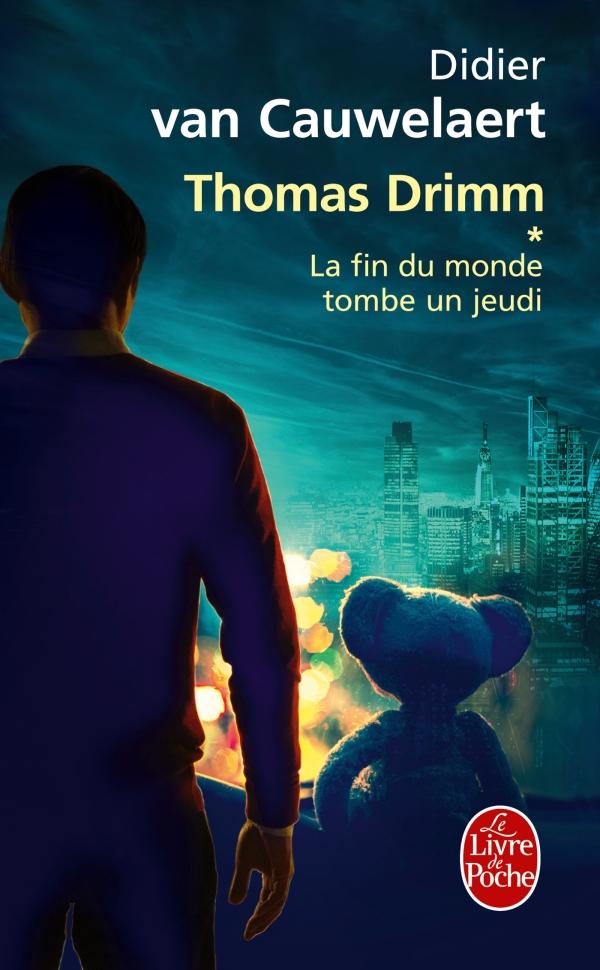 La fin du monde tombe un jeudi (Thomas Drimm tome 1)