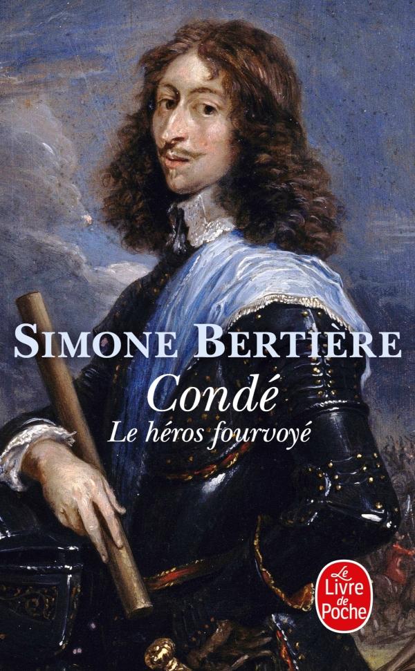 Condé, le héros fourvoyé