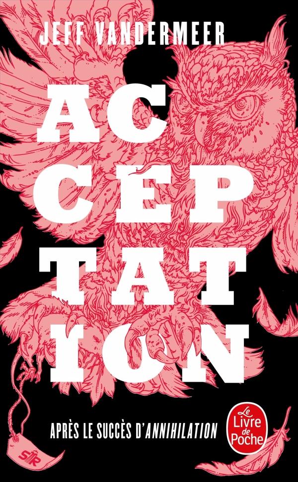 Acceptation (La Trilogie du rempart sud, Tome 3)