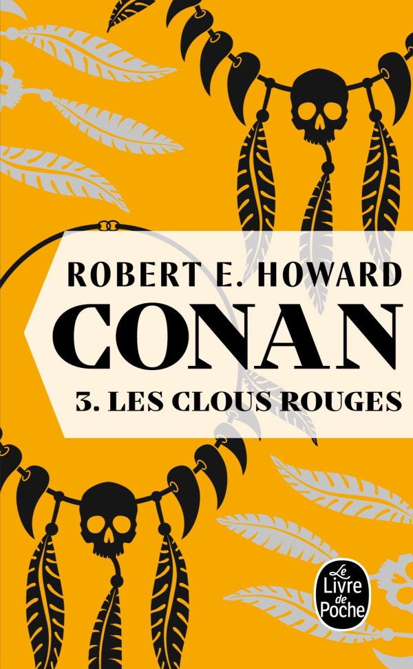 Les Clous rouges (Conan, Tome 3)