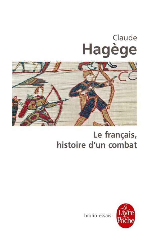 Le Francais Histoire D Un Combat