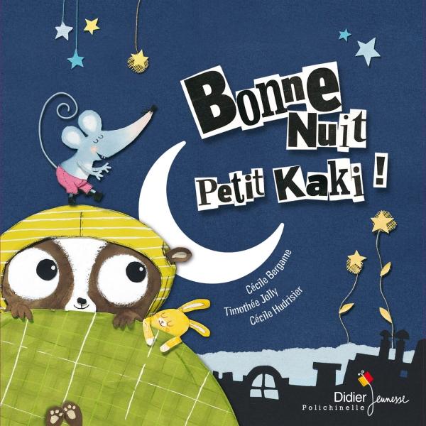 Bonne Nuit Petit Kaki