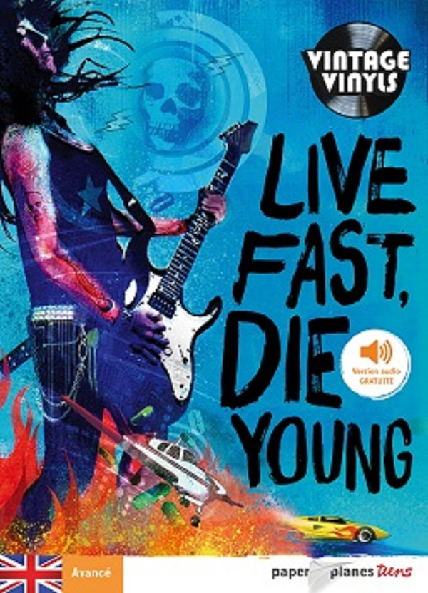 Live fast Die young - Livre + mp3