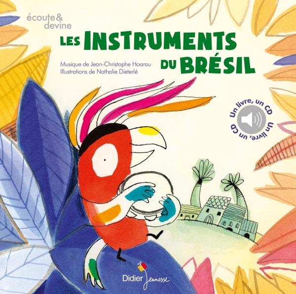 Les Instruments du Brésil