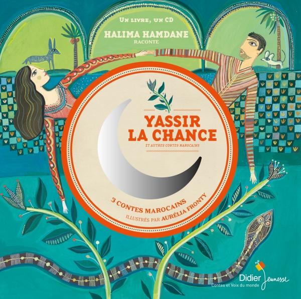 Yassir la Chance et autres contes marocains