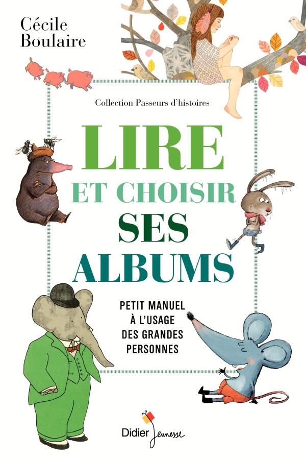 Lire et choisir ses albums, petit manuel à l'usage des grandes personnes