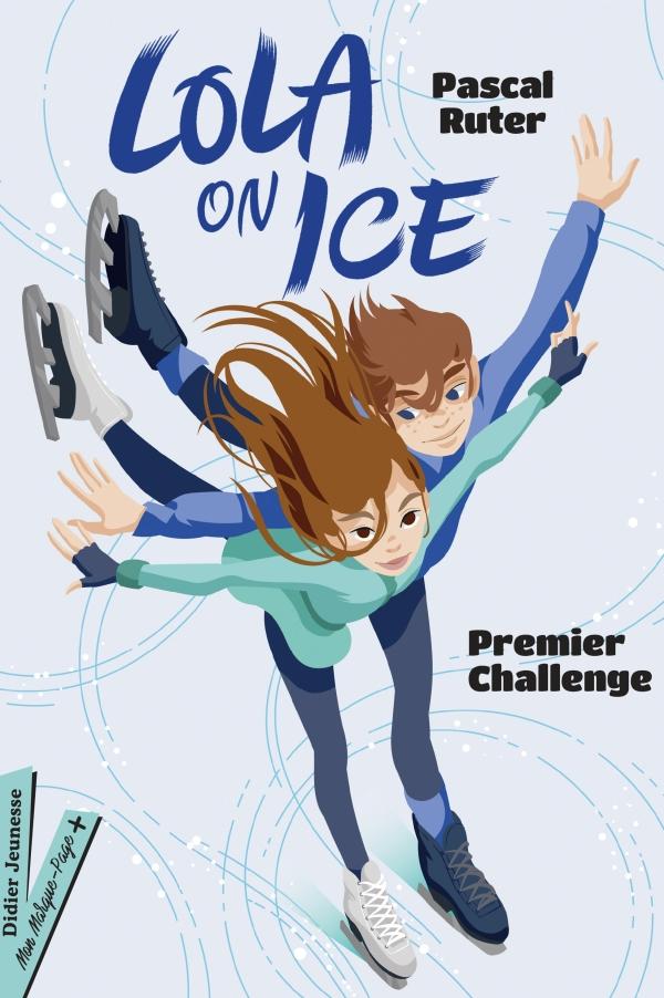 Lola on Ice, tome 1 - Premier challenge
