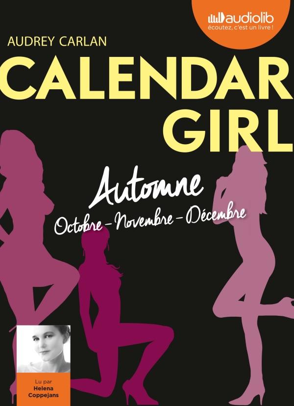 Calendar Girl 4 - Automne (Octobre, Novembre, Décembre)