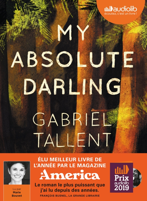 My Absolute Darling - Prix Audiolib 2019