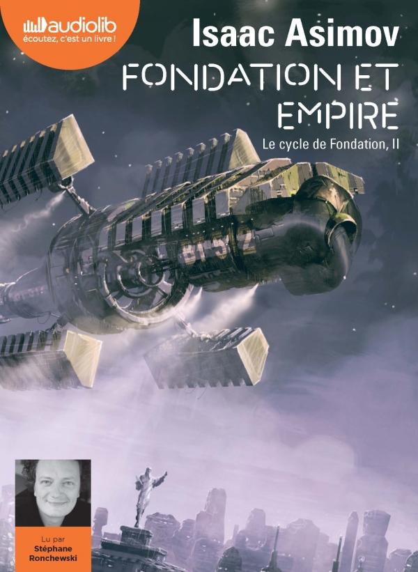 Fondation et Empire - Le Cycle de Fondation, II