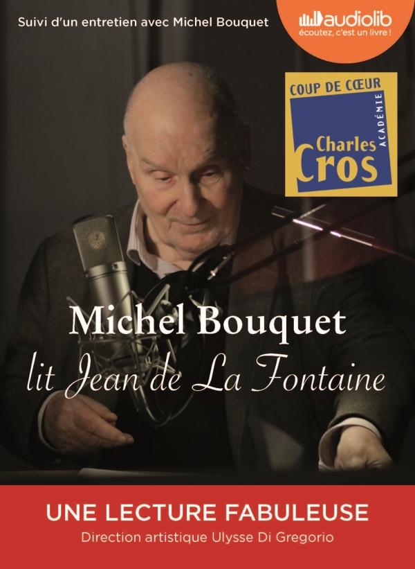 Michel Bouquet lit Jean de La Fontaine - Sélection de Fables et extrait du Songe de Vaux