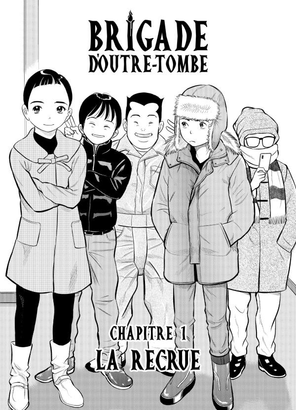 Brigade d'outre-tombe Chapitre 1