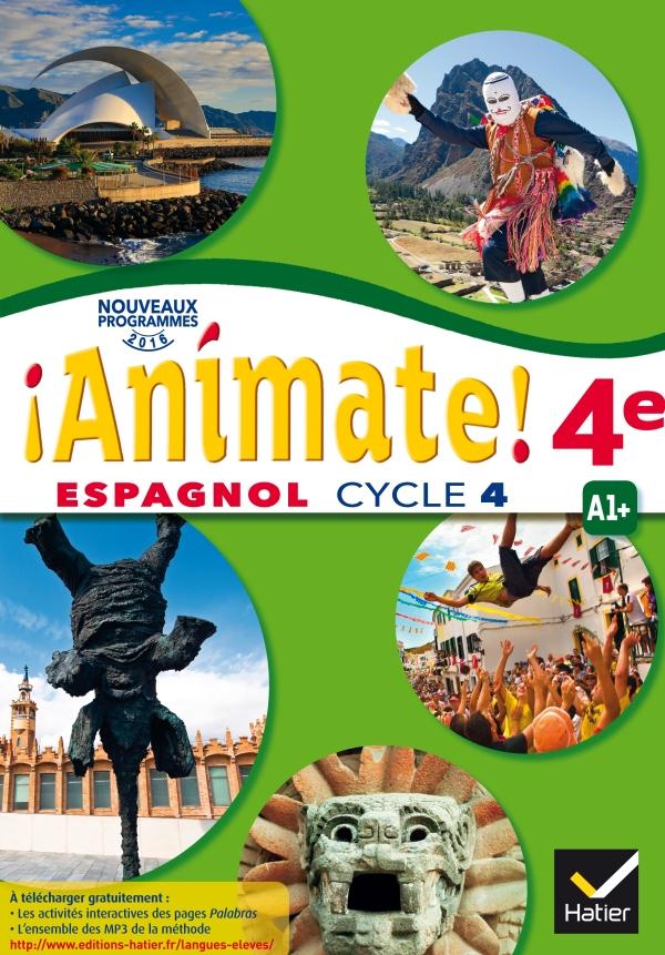 Animate Espagnol 2e Annee Lv2 Ed 2017 Livre Eleve