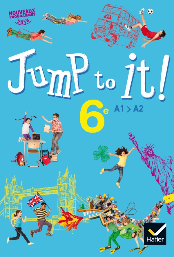Jump To It Anglais 6e Ed 2017 Livre Eleve