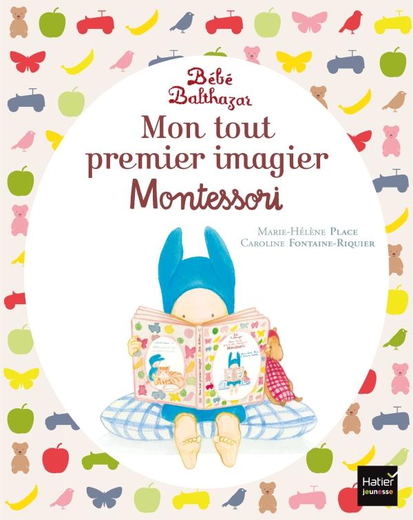 Bébé Balthazar - Mon tout premier imagier Pédagogie Montessori 0/3 ans