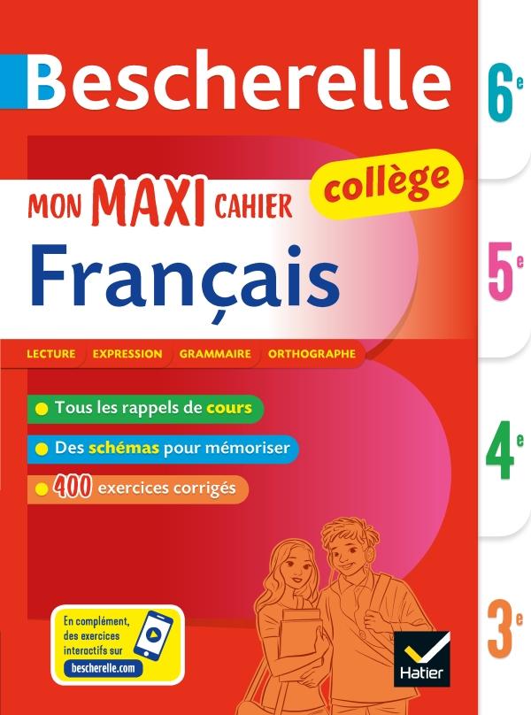 Bescherelle Mon Maxi Cahier De Francais 6e 5e 4e 3e