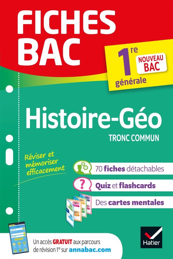 Fiches bac Histoire-Géographie 1re (tronc commun)