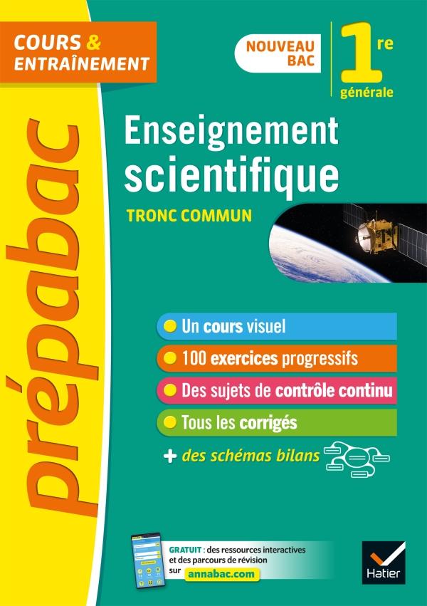 Enseignement scientifique 1re générale (tronc commun) - Prépabac