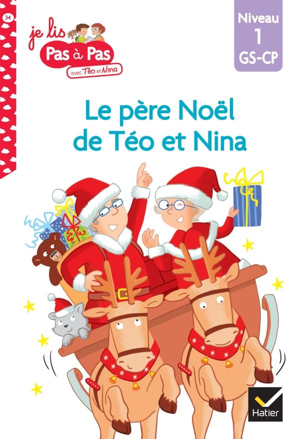 Téo et Nina GS-CP Niveau 1 - Le père Noël de Téo et Nina