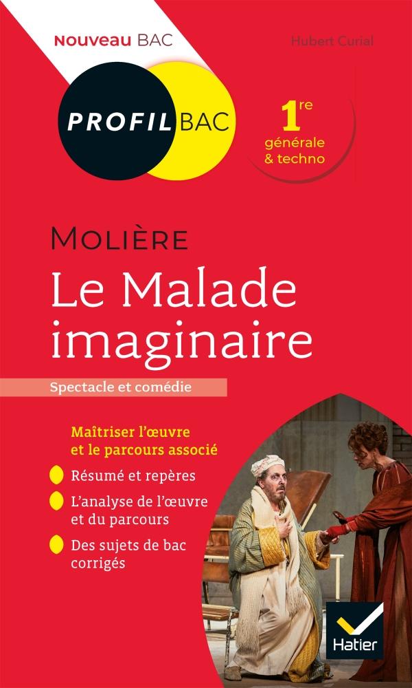 Profil - Molière, Le Malade imaginaire