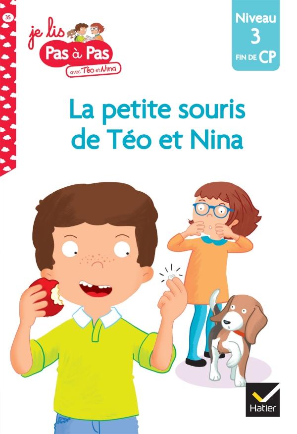 Téo et Nina Fin de CP niveau 3 : La petite souris de Téo et Nina